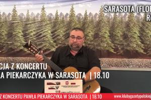 RELACJA WIDEO   SARASOTA (Floryda) Spotkanie i koncert Pawła Piekarczyka 18 października