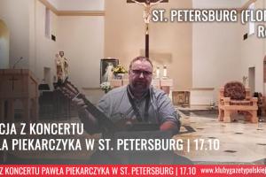 RELACJA WIDEO   ST. PETERSBURG (Floryda) – Spotkanie i koncert Pawła Piekarczyka 17 października